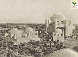تخریب آثار تاریخی در اماکن مقدس.(بخش پایانی)